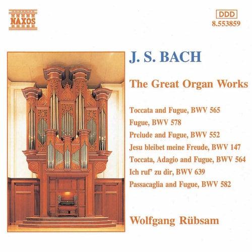 The Great Organ Works by Johann Sebastian Bach