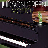 Play & Download Mojito by Judson Green | Napster