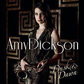Dusk And Dawn by Amy Dickson