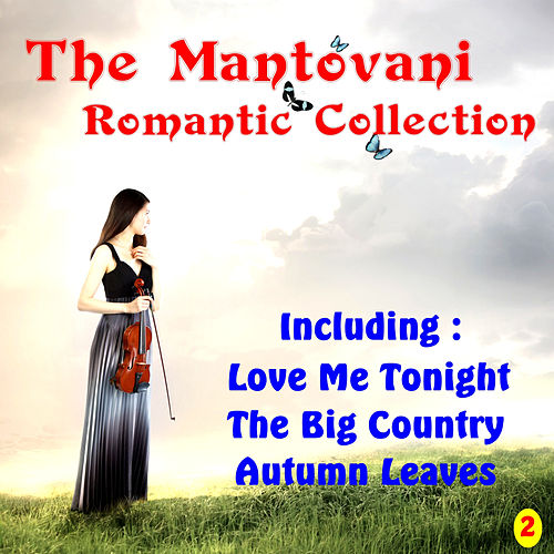 Play & Download Mantovani Romantic Collection 2 by Mantovani | Napster