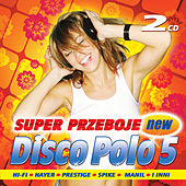 Play & Download Super Przeboje Disco Polo vol. 5 by Various Artists | Napster