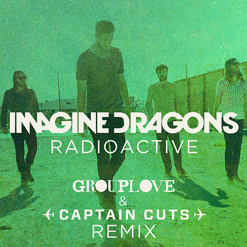 Play & Download Radioactive by Imagine Dragons | Napster