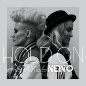 Hold On by Nervo