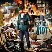 Cocaine Riot by Chinx
