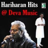 Play & Download Hariharan Hits at Deva Music by Various Artists | Napster