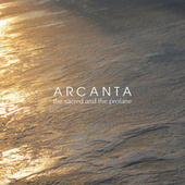 Play & Download The Sacred and the Profane by Arcanta | Napster