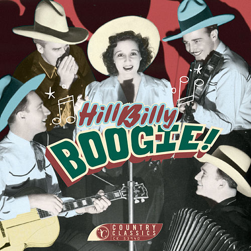 Play & Download Hillbilly Boogie! by Various Artists | Napster