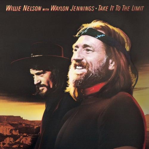Take It To The Limit by Waylon Jennings