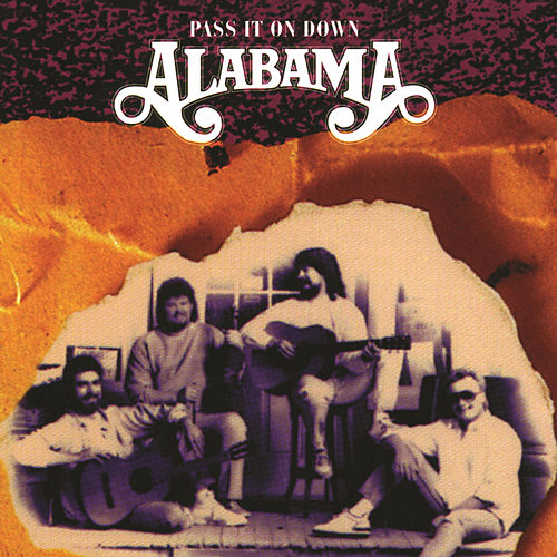 Play & Download Pass It on Down by Alabama | Napster