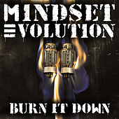 Play & Download Burn It Down by Mindset Evolution | Napster