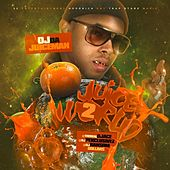 JuiceWord 2 (No Dj) by OJ Da Juiceman