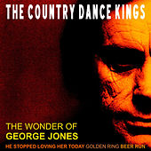 Play & Download The Wonder of George Jones - EP by Country Dance Kings | Napster