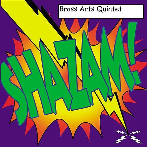 Play & Download Shazam! by The Brass Arts Quintet | Napster