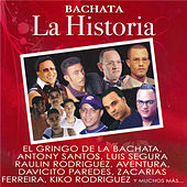 Play & Download Bachata: La Historia by Various Artists | Napster