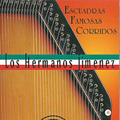 Play & Download Escuadras Famosas Corridos by Los Hermanos Jimenez | Napster