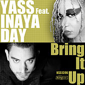 Bring It Up (feat. Inaya Day) by Yass