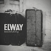 Play & Download Leavetaking by Elway | Napster
