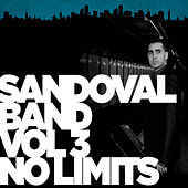 Play & Download Vol. 3 No Limits by Sandoval Band | Napster