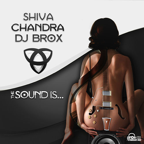 Play & Download The Sound Is by Shiva Chandra | Napster