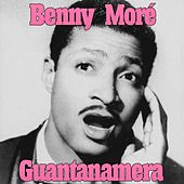 Play & Download Guantanamera by Beny More | Napster