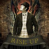 Rise Up by Salvador Santana