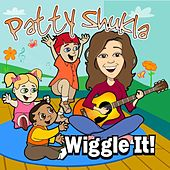 Wiggle It! by Patty Shukla