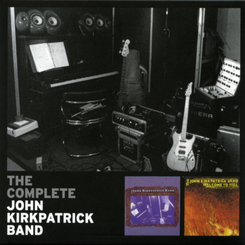 The Complete John Kirkpatrick Band by John Kirkpatrick