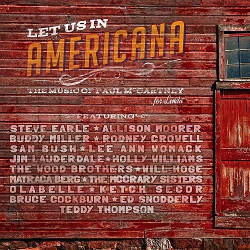 Play & Download Let Us in Americana the Music of Paul Mccartney by Various Artists | Napster