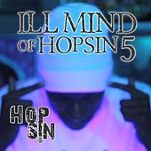 Ill Mind of Hopsin 5 - Single by Hopsin