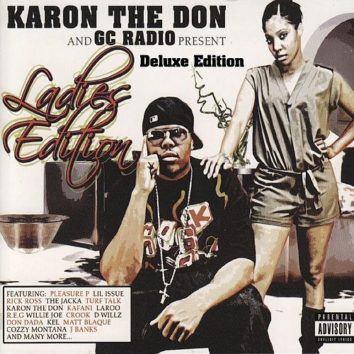 Karon the Don and GC Radio Present: Ladies Edition (Deluxe Edition) by Various Artists