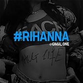 Play & Download #Rihanna - Single by Glasses Malone | Napster