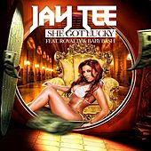 She Got Lucky (feat. Royalty, Baby Bash & Matt Blaque) - Single by Jay Tee