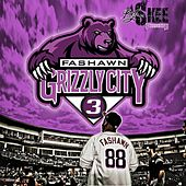 Play & Download Grizzly City 3 by Fashawn | Napster