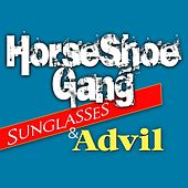 Sunglasses & Advil - Single by Horseshoe G.A.N.G.