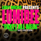 Play & Download Party All Week - Single by Lumidee | Napster