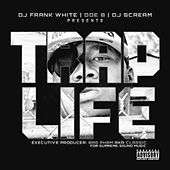Trap Life (DJ Frank White & DJ Scream Present) by Doe B