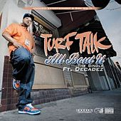 Play & Download All Bout U (feat. Decadez) - Single by Turf Talk | Napster