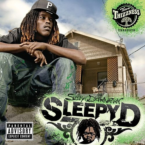 Play & Download Sleep Deprivation by Sleepy D | Napster