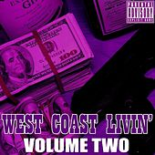 Play & Download West Coast Livin', Volume Two by Various Artists | Napster