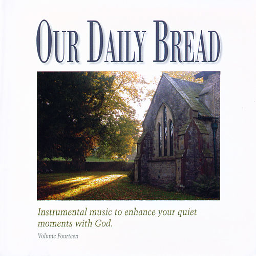 Play & Download Celtic Hymns by Our Daily Bread | Napster
