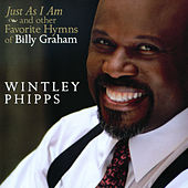 Just As I Am and other Favorite Hymns of Billy Graham by Wintley Phipps