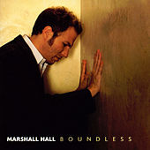 Play & Download Boundless by Marshall Hall | Napster