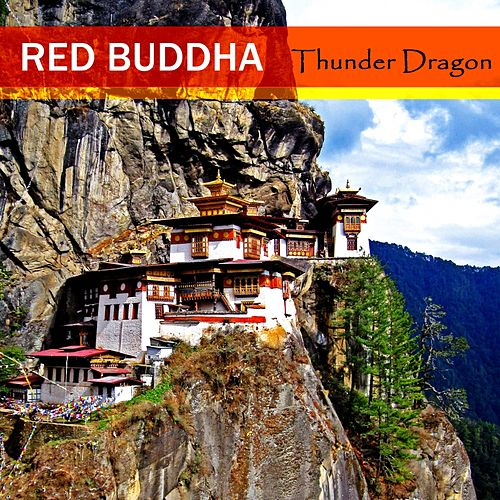 Play & Download Thunder Dragon by Red Buddha | Napster