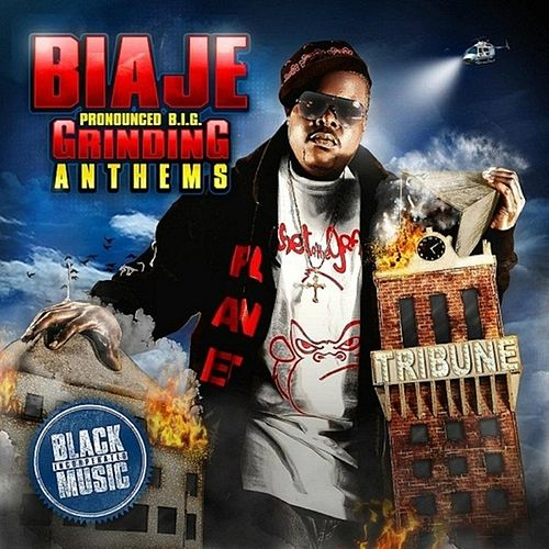 Play & Download Grinding Anthems - EP by Biaje | Napster