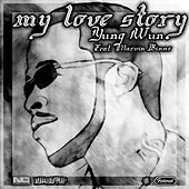 Play & Download Gangster Love Story (feat. Marvin Binss) - Single by Yung Wun | Napster