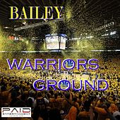 Warriors Ground - Single by Bailey