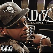Play & Download It's My Turn by DIZ | Napster