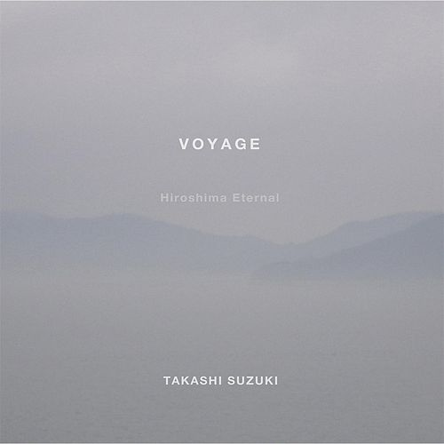 Play & Download Voyage by Takashi Suzuki | Napster