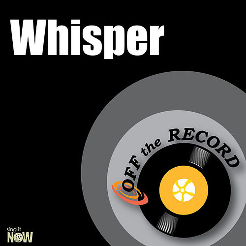 Play & Download Whisper - Single by Off the Record | Napster