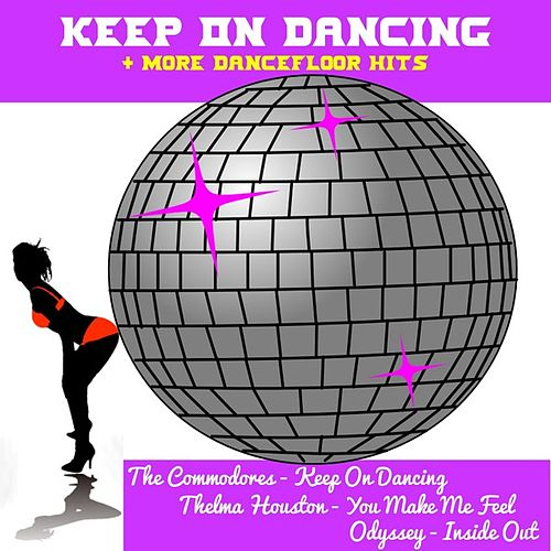 Keep on Dancing + More Dancefloor Hits by Various Artists